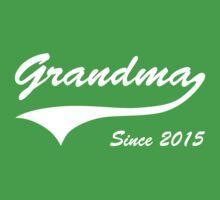 Grandma Since 2015 by bekemdesign