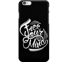 FREE YOUR MIND WHITE iPhone Case/Skin