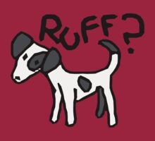 Ruff? by Mathew Reed