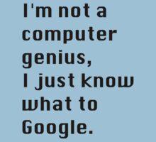 I'm not a Computer Genius. by TeddyPleb