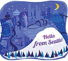 Hello from Seattle! by Wendy Wahman by Wendy Wahman
