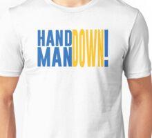 """Hand Down, Man Down!"" -Mark Jackson Unisex T-Shirt"