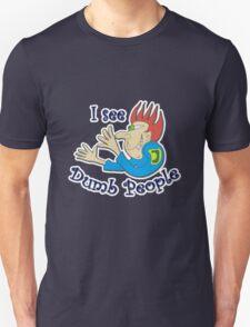 Dumb t-shirts T-Shirt