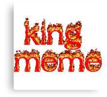 king meme Canvas Print