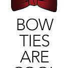 Bow Ties are Cool by Beth Howard
