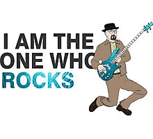 I Am The One Who Rocks  -Breaking Bad Photographic Print