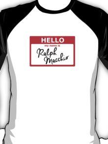 Ralph Macchio Name Tag T-Shirt