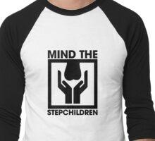 Mind The Stepchildren Men's Baseball ¾ T-Shirt