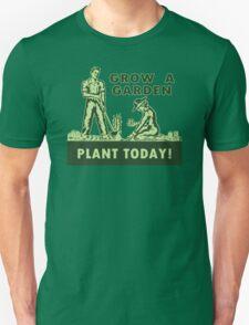 Grow A Garden - Plant Today! T-Shirt