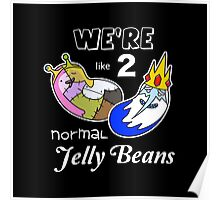 Adventure Time - 2 Normal Jelly Beans Poster