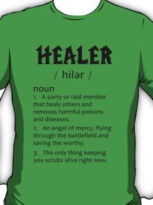 Definition of a Healer (black) T-Shirt
