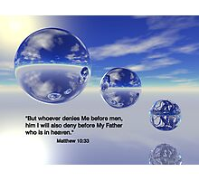 Matthew 10:33 Photographic Print