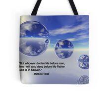 Matthew 10:33 Tote Bag