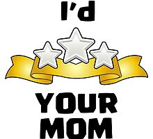 Clash of Clans - I'd Three Star Your Mom by pregnantembryo