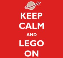 Keep Calm and Lego On Kids Clothes