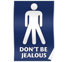 Don't be jealous Poster