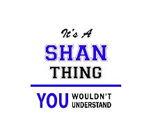 It's a SHAN thing, you wouldn't understand !! by thestarmaker