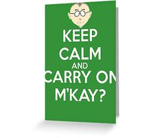 Mr. Mackey m'kay? Greeting Card