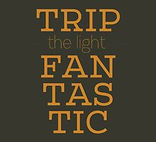 Trip the light fantastic by Diego DeNicola