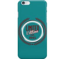 Limited Edition est.1945 iPhone Case/Skin