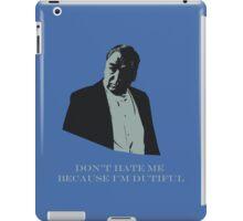 Don't Hate Dutiful Carson iPad Case/Skin