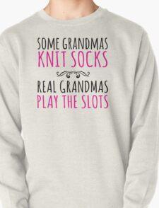 Humorous 'Some Grandmas Knit Socks, Real Grandmas Play The Slots' T-shirt, Accessories and Gifts T-Shirt