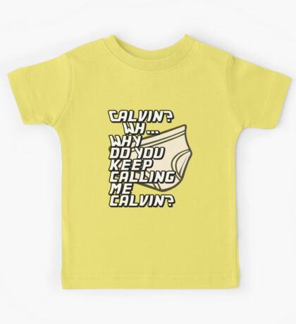 Calvin? Kids Tee