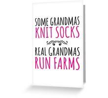 Limited Edition 'Some Grandmas Knit Socks, Real Grandmas Run Farms' T-shirt, Accessories and Gifts Greeting Card