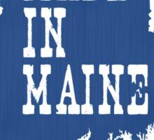 Made in Maine Sticker