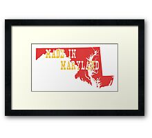 Made in Maryland Framed Print