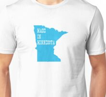 Made in Minnesota Unisex T-Shirt