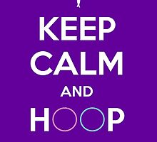 KEEP CALM AND HOOP ON (Stickers, etc) by cuggy
