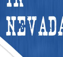 Made in Nevada Sticker