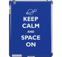Keep Calm and Space On iPad Case/Skin