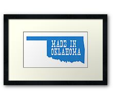 Made in Oklahoma Framed Print