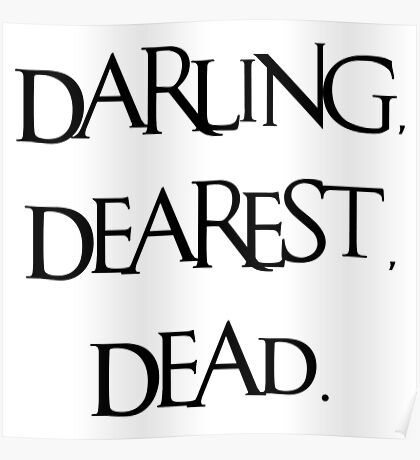 Darling, Dearest, Dead. Poster