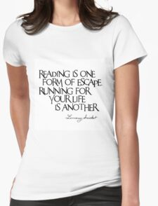 Lemony Snicket Quote Womens Fitted T-Shirt
