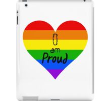 Homosexual - I Am Proud iPad Case/Skin