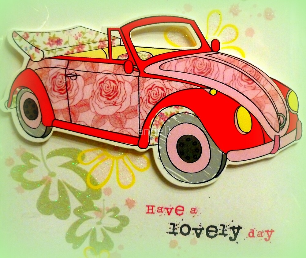 Have a lovely day with your VW Bug by ©The Creative  Minds