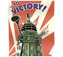 Daleks to the Victory - Doctor Who Poster