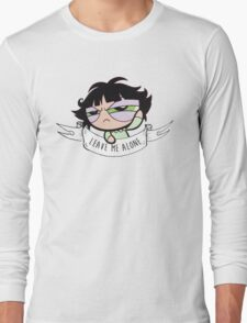 Leave Me Alone: Buttercup Long Sleeve T-Shirt