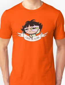 Leave Me Alone: Buttercup Unisex T-Shirt