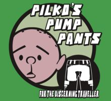 Karl Pilkington - Pilko Pump Pants by K-Pilkington