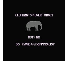 An Elephant Never Forgets (Shopping List) Photographic Print