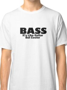 Bass for ever Classic T-Shirt