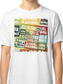 Global Warming Fraud Classic T-Shirt