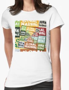 Global Warming Fraud Womens Fitted T-Shirt