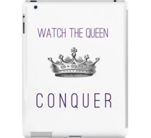Watch The Queen Conquer iPad Case/Skin