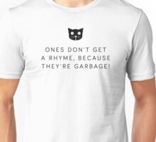 Ones don't get a rhyme - Level 1 MeowMeowBeenz Unisex T-Shirt