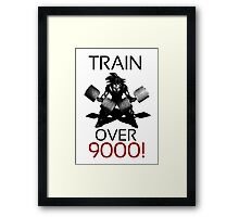 Train over 9000-BW Black Letters Framed Print